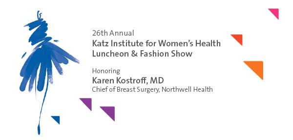 26th Annual Katz Institute for Women's Health Luncheon & Fashion Show